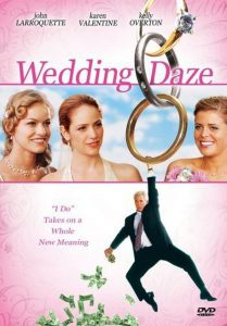 "Poster for the movie ""Wedding Daze"""
