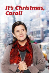 "Poster for the movie ""It's Christmas, Carol!"""