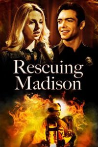 """Poster for the movie """"Rescuing Madison"""""""