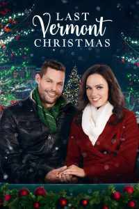 """Poster for the movie """"Last Vermont Christmas"""""""