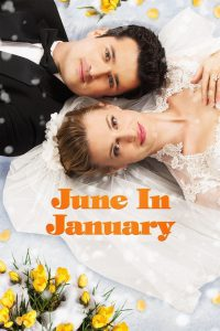 "Poster for the movie ""June in January"""