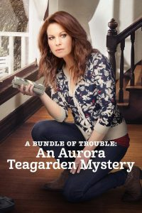 "Poster for the movie ""A Bundle of Trouble: An Aurora Teagarden Mystery"""