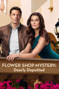 """Poster for the movie """"Flower Shop Mystery: Dearly Depotted"""""""