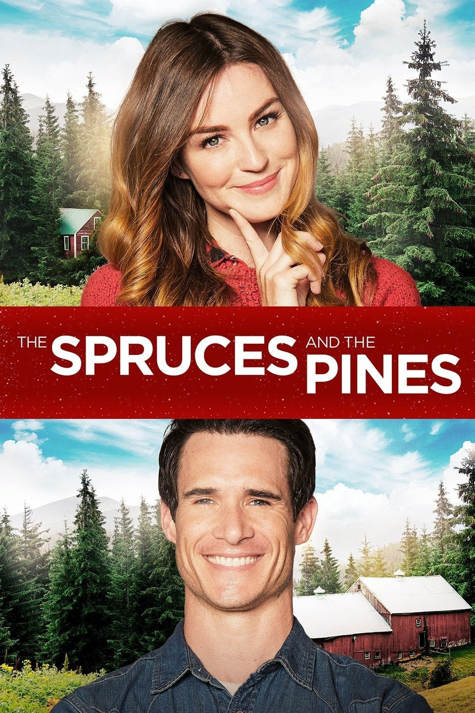"""Poster for the movie """"The Spruces and the Pines"""""""