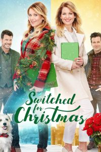 "Poster for the movie ""Switched for Christmas"""