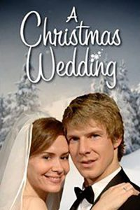 "Poster for the movie ""A Christmas Wedding"""