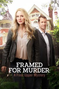 "Poster for the movie ""Framed for Murder: A Fixer Upper Mystery"""