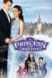 """Poster for the movie """"A Princess For Christmas"""""""