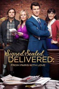 "Poster for the movie ""Signed, Sealed, Delivered: From Paris With Love"""
