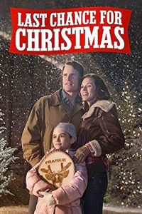 """Poster for the movie """"Last Chance for Christmas"""""""