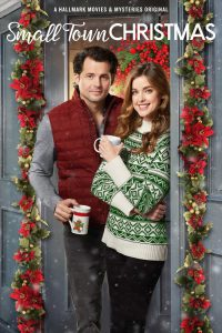 """Poster for the movie """"Small Town Christmas"""""""