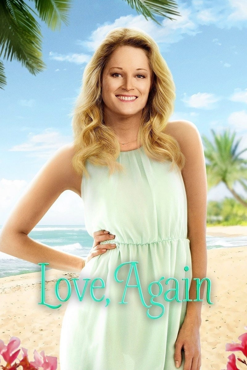 "Poster for the movie ""Love, Again"""