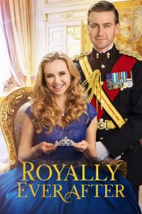 """Poster for the movie """"Royally Ever After"""""""