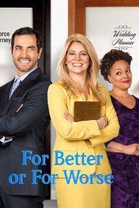 """Poster for the movie """"For Better or For Worse"""""""