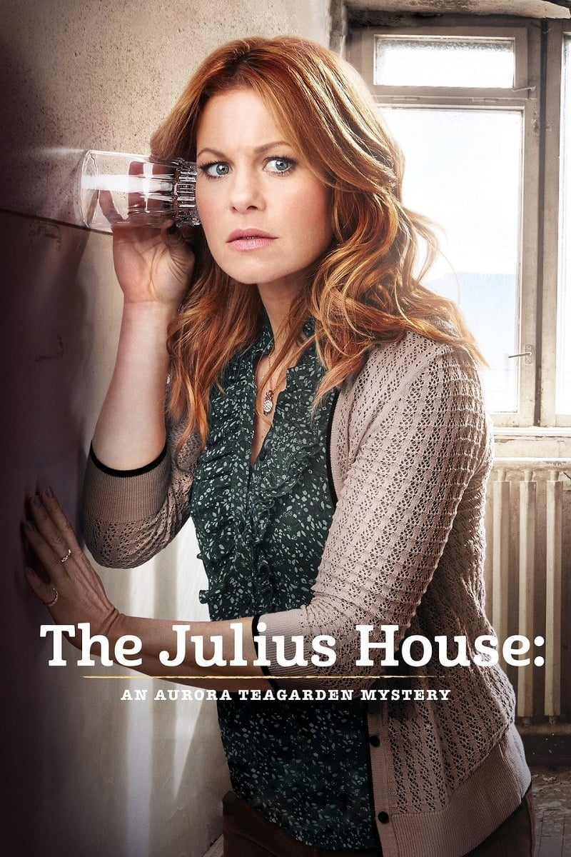 "Poster for the movie ""The Julius House: An Aurora Teagarden Mystery"""