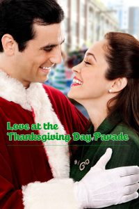 """Poster for the movie """"Love at the Thanksgiving Day Parade"""""""
