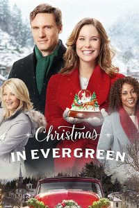 """Poster for the movie """"Christmas in Evergreen"""""""