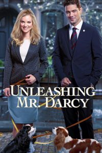 "Poster for the movie ""Unleashing Mr. Darcy"""