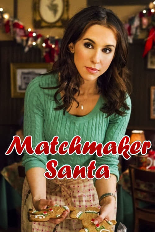 "Poster for the movie ""Matchmaker Santa"""