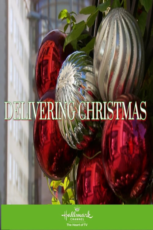 """Poster for the movie """"Delivering Christmas"""""""