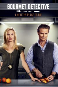 "Poster for the movie ""Gourmet Detective: A Healthy Place to Die"""