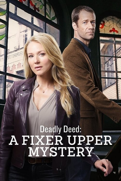 "Poster for the movie ""Deadly Deed: A Fixer Upper Mystery"""