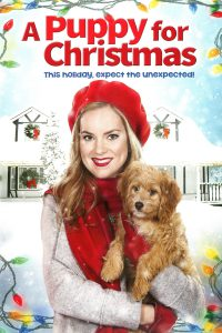 "Poster for the movie ""A Puppy for Christmas"""