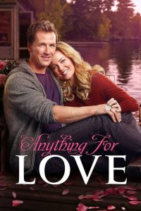 """Poster for the movie """"Anything for Love"""""""