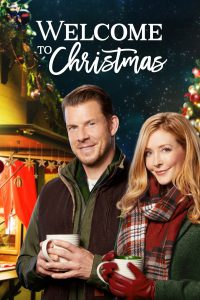 "Poster for the movie ""Welcome to Christmas"""