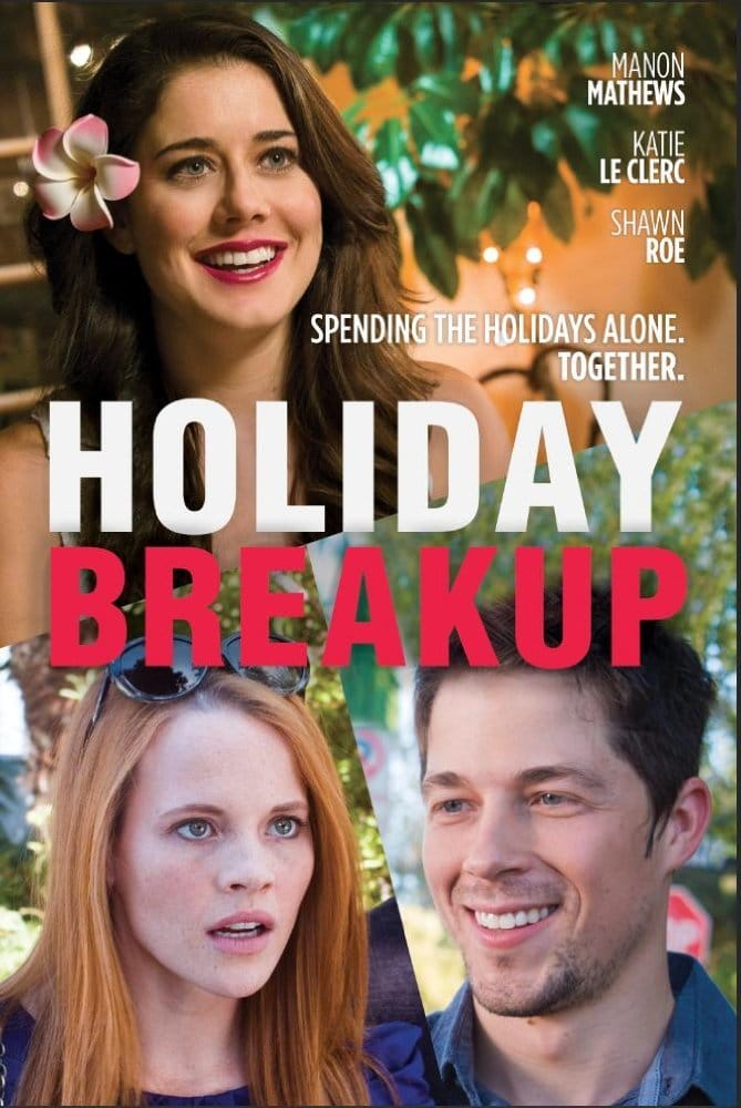 """Poster for the movie """"Holiday Breakup"""""""