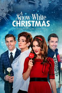 """Poster for the movie """"A Snow White Christmas"""""""