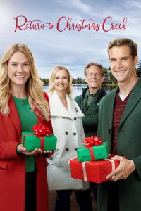 """Poster for the movie """"Return to Christmas Creek"""""""