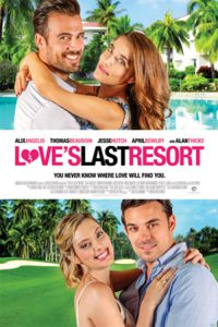 """Poster for the movie """"Love's Last Resort"""""""