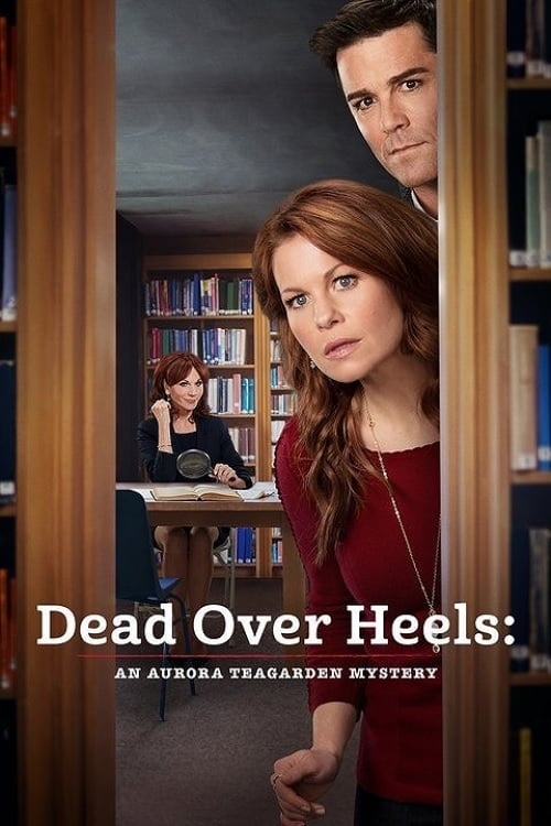 "Poster for the movie ""Dead Over Heels: An Aurora Teagarden Mystery"""
