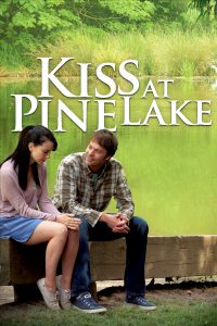 """Poster for the movie """"Kiss at Pine Lake"""""""