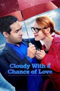 "Poster for the movie ""Cloudy With a Chance of Love"""