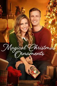 "Poster for the movie ""Magical Christmas Ornaments"""