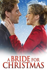 "Poster for the movie ""A Bride for Christmas"""