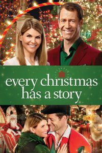 "Poster for the movie ""Every Christmas Has a Story"""