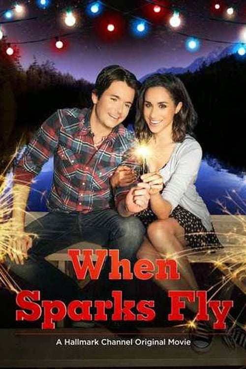 """Poster for the movie """"When Sparks Fly"""""""