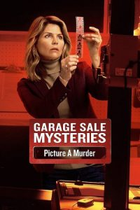 "Poster for the movie ""Garage Sale Mysteries: Picture a Murder"""