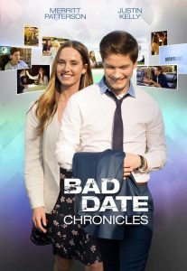"Poster for the movie ""Bad Date Chronicles"""