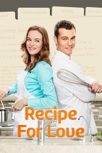 "Poster for the movie ""Recipe for Love"""