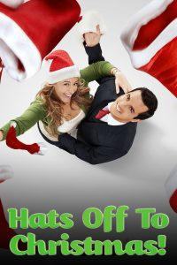 "Poster for the movie ""Hats Off to Christmas!"""
