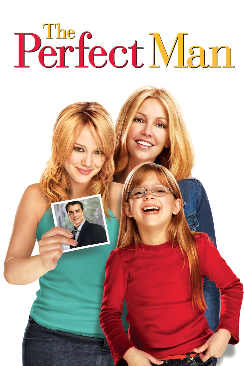 """Poster for the movie """"The Perfect Man"""""""