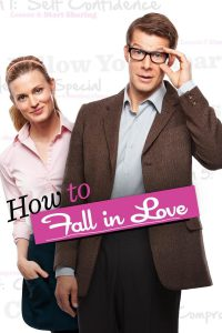 """Poster for the movie """"How to Fall in Love"""""""