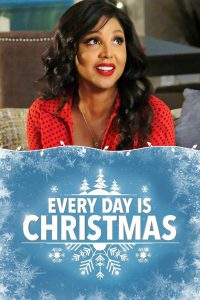 """Poster for the movie """"Every Day Is Christmas"""""""