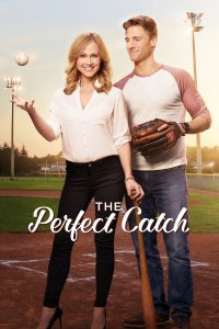 """Poster for the movie """"The Perfect Catch"""""""