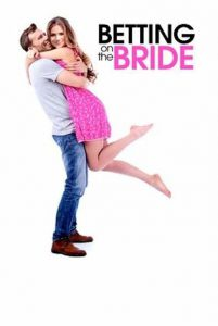 "Poster for the movie ""Betting On The Bride"""