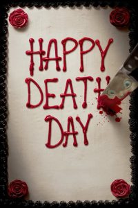 "Poster for the movie ""Happy Death Day"""